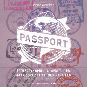Honolulu Night Market: PASSPORT @ Our Kaka'ako